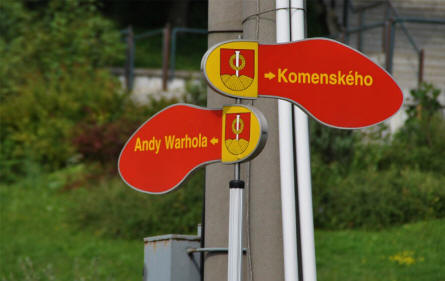 All road signs in Medzilaborce are like these. Notice that the road to the Andy Warhol museum is called Andy Warhole - Andy Warhol's Slovakian name.